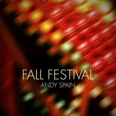 Fall Festival, by Andy Spain