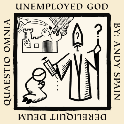 Unemployed God, by Andy Spain